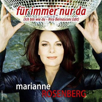 MARIANNE ROSENBERG - Für Immer Nur Da (Ich Bin Wie Du) (Xtreme Sound)