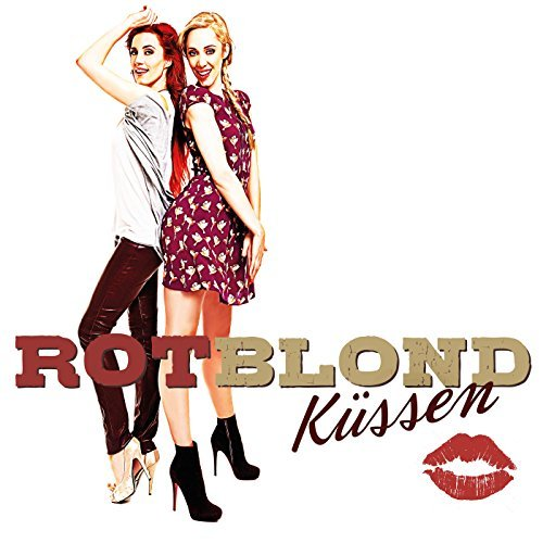ROTBLOND - Küssen (Lobomedia/Electrola/Universal/UV)