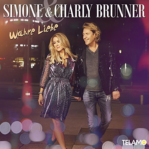 SIMONE & CHARLY BRUNNER - Wahre Liebe (Telamo/Warner)