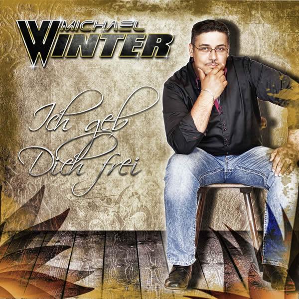 MICHAEL WINTER - Ich Geb Dich Frei (Fiesta/KNM)