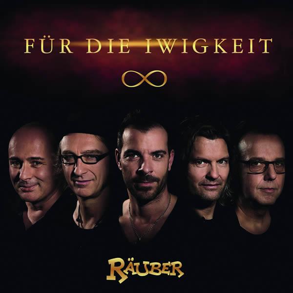 RÄUBER - Für Die Iwigkeit (Ariola/Sony)