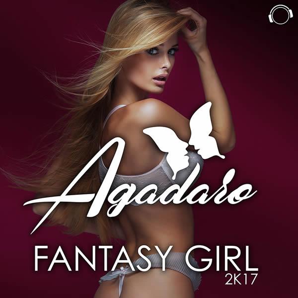 AGADARO - Fantasy Girl 2K17 (Mental Madness/KNM)
