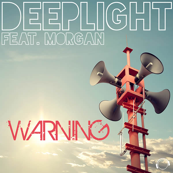 DEEPLIGHT FEAT. MORGAN - Warning (Mental Madness/KNM)