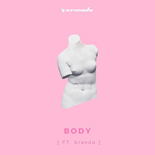 LOUD LUXURY FEAT. BRANDO - Body (Armada/Kontor/KNM)