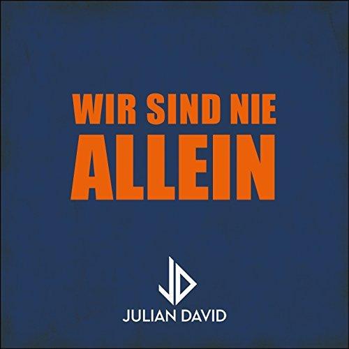 JULIAN DAVID - Wir Sind Nie Allein (Electrola/Universal/UV)
