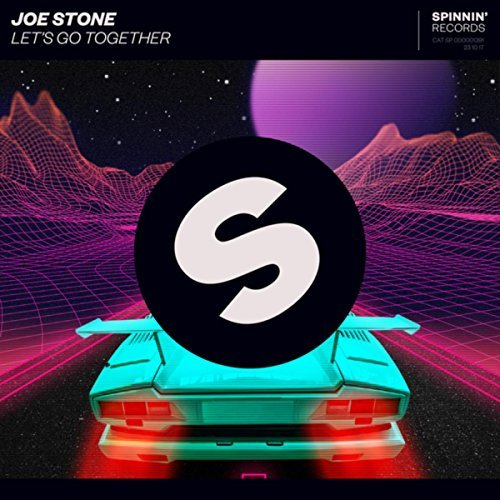 JOE STONE - Let's Go Together (Spinnin/Warner)