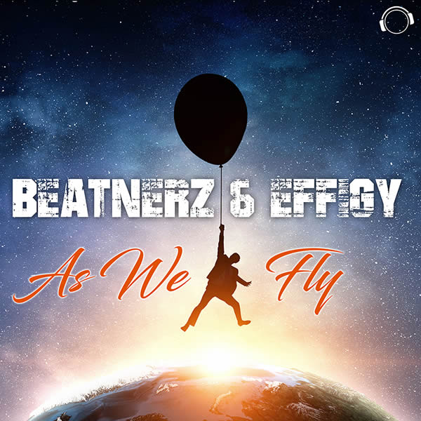 BEATNERZ & EFFIGY - As We Fly (Mental Madness/KNM)