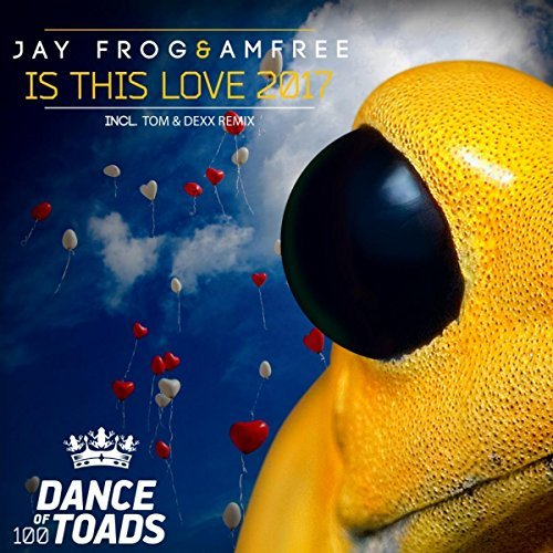 JAY FROG & AMFREE - Is This Love 2017 (Dance Of Toads)