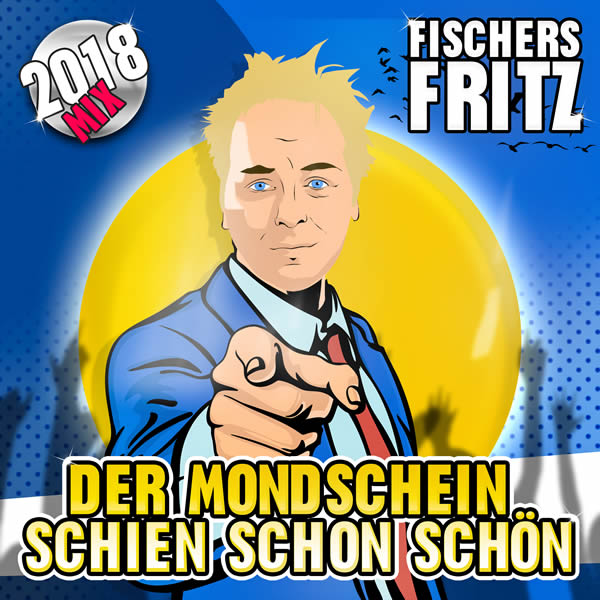 FISCHERS FRITZ - Der Mondschein Schien Schon Schön (Fiesta/KNM)