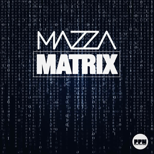 MAZZA - Matrix (Planet Punk/KNM)