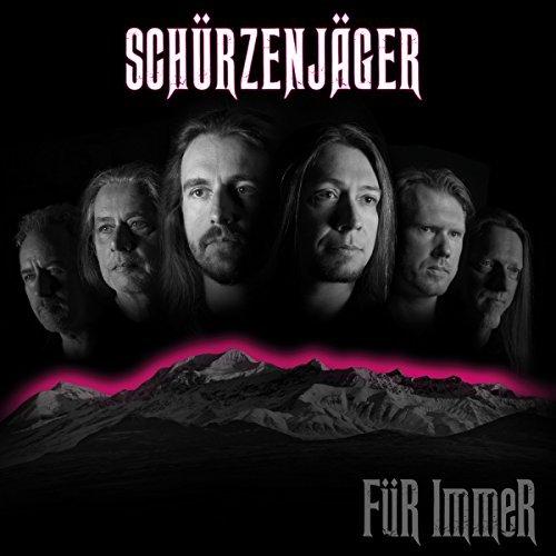 SCHÜRZENJÄGER - Für Immer (H'art)