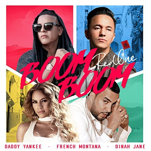 REDONE, DADDY YANKEE, FRENCH MONTANA & DINAH JANE - Boom Boom (2101 Records)
