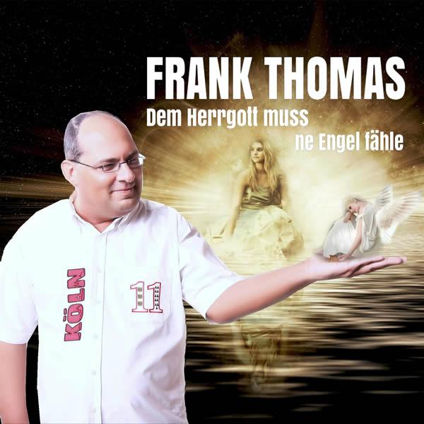 FRANK THOMAS - Dem Herrgott Muss Ne Engle Fähle (Fiesta/KNM)