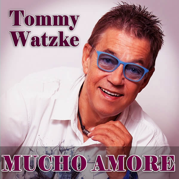 TOMMY WATZKE - Mucho Amore (Fiesta/KNM)