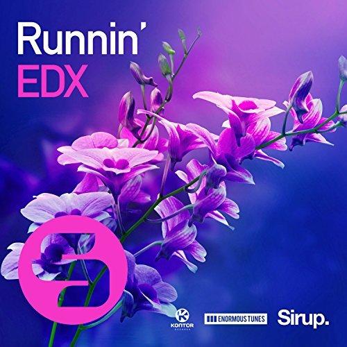 EDX - Runnin' (Enormous Tunes/Sirup/Kontor/KNM)