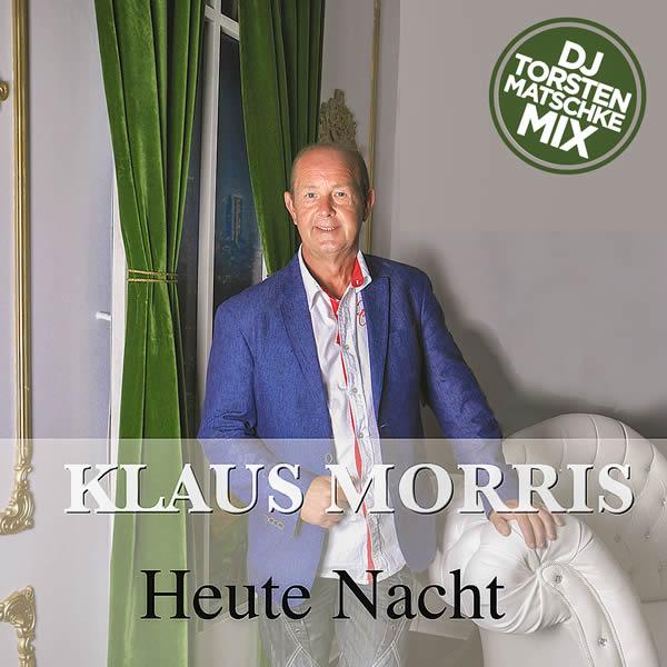KLAUS MORRIS - Heute Nacht (Fiesta/KNM)