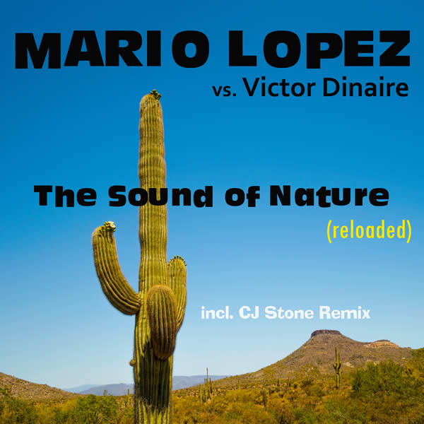 MARIO LOPEZ VS. VICTOR DINAIRE - The Sound Of Nature (Reloaded) (Fairlight/A45/KNM)