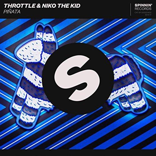 THROTTLE & NIKO THE KID - Piñata (Spinnin/Warner)