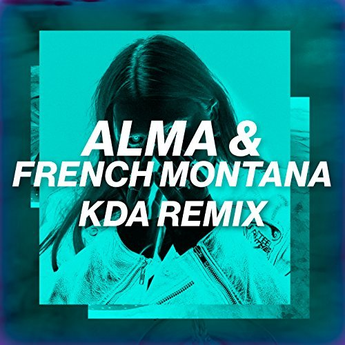 ALMA & FRENCH MONTANA - Phases (KDA Remix) (PME/Virgin/Universal/UV)