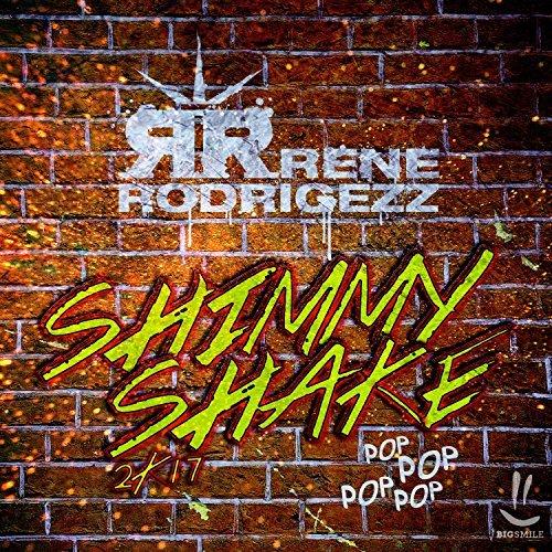 RENE RODRIGEZZ - Shimmy Shake 2K17 (Big Smile)