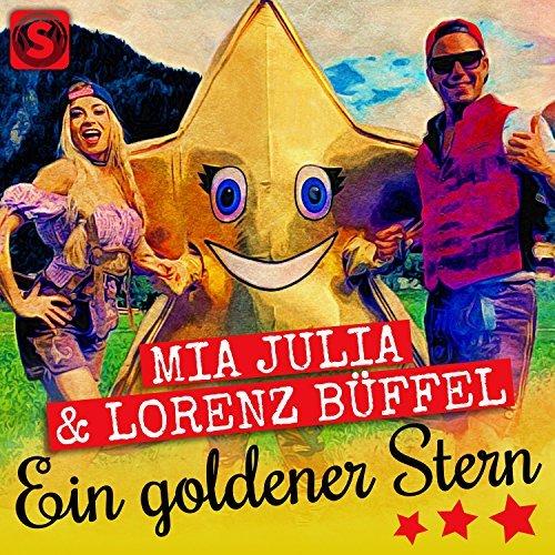 MIA JULIA & LORENZ BÜFFEL - Ein Goldener Stern (Summerfield)