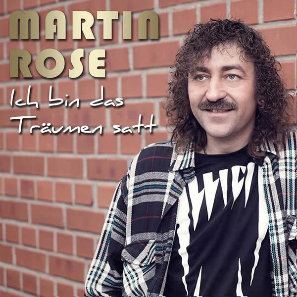 MARTIN ROSE - Ich Bin Das Träumen Satt (Mixdown Music)