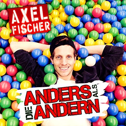 AXEL FISCHER - Anders Als Die Andern (Music Television)