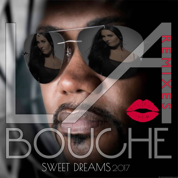 LA BOUCHE - Sweet Dreams 2017 (Remixes) (WunderLand)
