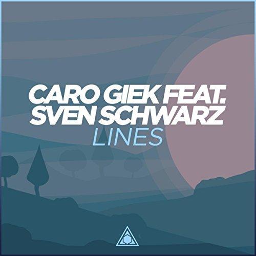 CARO GIEK FEAT. SVEN SCHWARZ - Lines (Concordia)