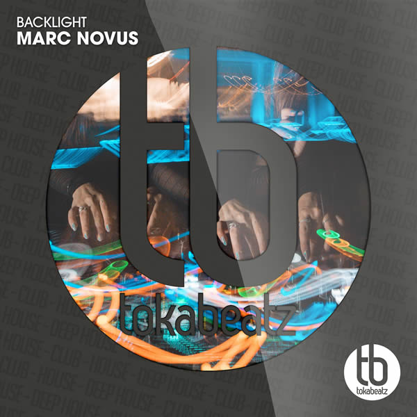 MARC NOVUS - Backlight (Toka Beatz/Believe)
