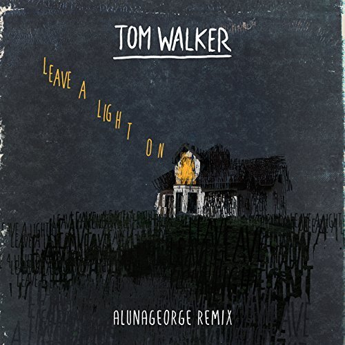 TOM WALKER - Leave A Light On (Relentless/Sony)