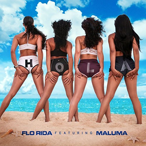 FLO RIDA FEAT. MALUMA - Hola (Poe Boy/Atlantic/Warner)