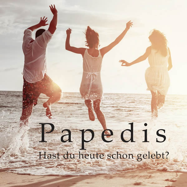 PAPEDIS - Hast Du Heute Schon Gelebt? (Fiesta/KNM)