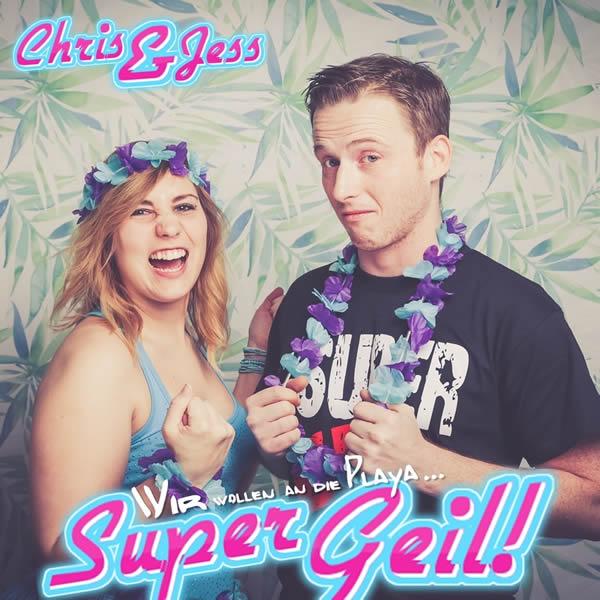 CHRIS & JESS - Super Geil! (Fiesta/KNM)