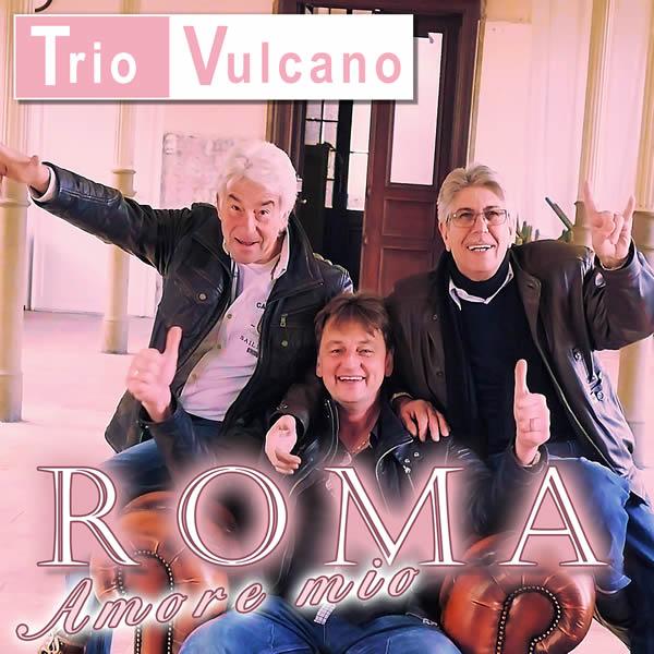 TRIO VULCANO - Roma (Amore Mio) (Fiesta/KNM)