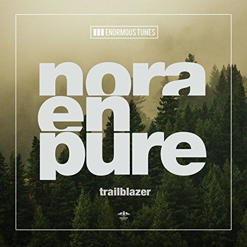 NORA EN PURE - Trailblazer (Enormous Tunes/Kontor/KNM)
