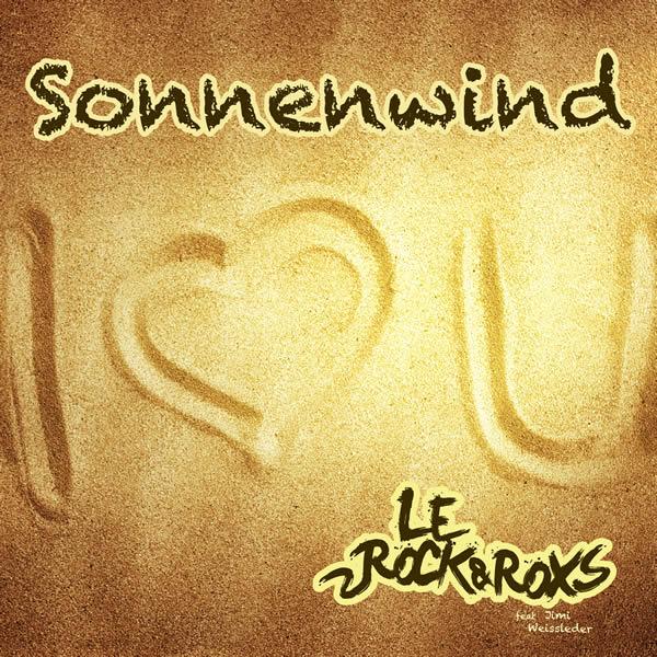 LE ROCK & ROXS FEAT. JIMI WEISSLEDER - Sonnenwind (Rockstroh Music/KNM)