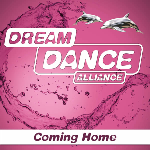 DREAM DANCE ALLIANCE - Coming Home / Yesterday (7th Sense/Nitron/Sony)
