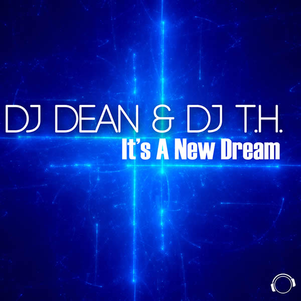 DJ DEAN & DJ T.H. - It's A New Dream (Mental Madness/KNM)