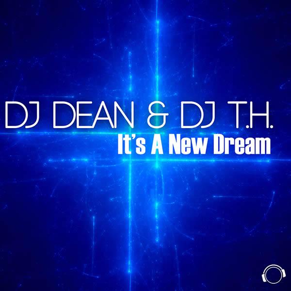 DJ DEAN & DJ T.H. - It's A New Dream (Mental Madness/KNM)
