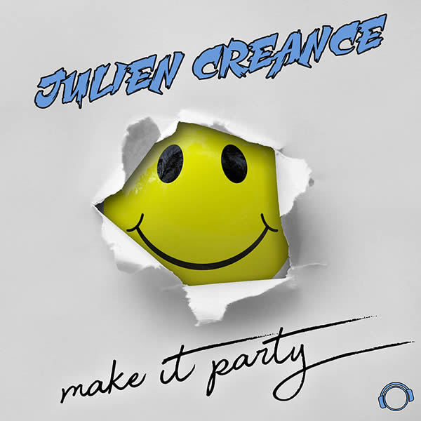 JULIEN CREANCE - Make It Party (Mental Madness/KNM)