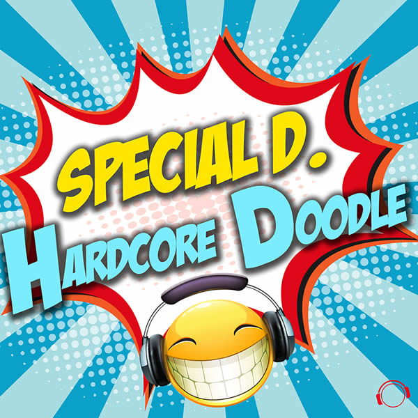 SPECIAL D. - Hardcore Doodle (Mental Madness/KNM)