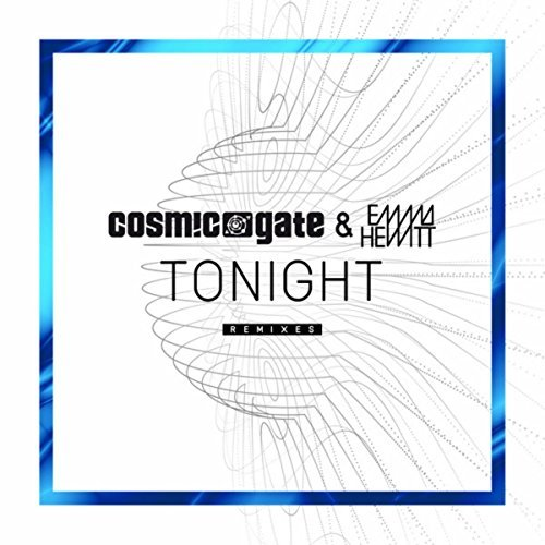 COSMIC GATE & EMMA HEWITT - Tonight (Wake Your Mind/Black Hole Recordings)