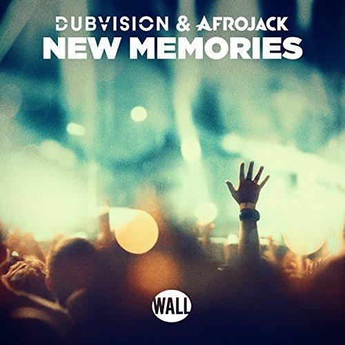 DUBVISION & AFROJACK - New Memories (Wall/Armada/Kontor/KNM)
