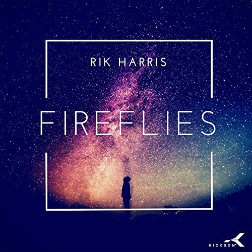 RIK HARRIS - Fireflies (Kickson/KNM)