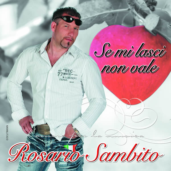 ROSARIO SAMBITO - Se Mi Lasci Non Vale (Fiesta/KNM)