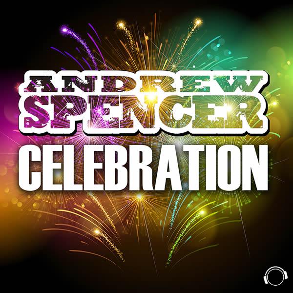 ANDREW SPENCER - Celebration (Mental Madness/KNM)