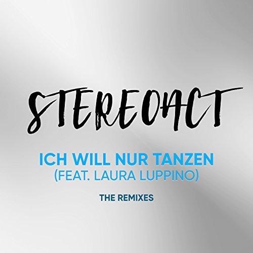 STEREOACT FEAT. LAURA LUPPINO - Ich Will Nur Tanzen (Toka Beatz/Kontor/KNM)