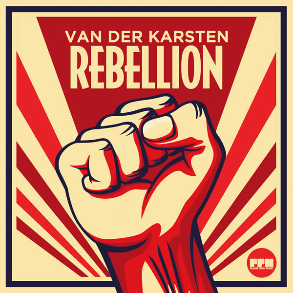 VAN DER KARSTEN - Rebellion (Planet Punk/KNM)