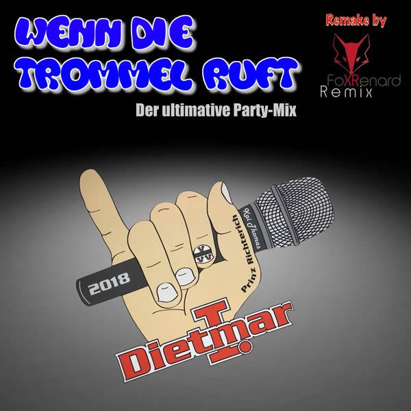 PRINZ DIETMAR - Wenn Die Trommel Ruft (Fiesta/KNM)